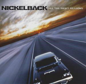 Cover - Nickelback: All The Right Reasons