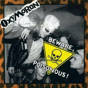 Oxymoron: Beware, Poisonous ! - Cover
