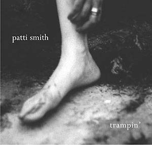 Patti Smith: Trampin' - Cover