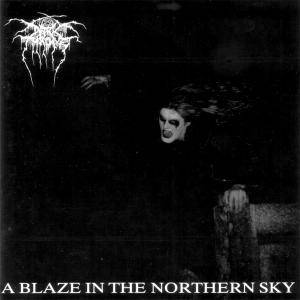 Darkthrone: A Blaze In The Northern Sky (CD) - Bild 1