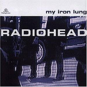 Radiohead: My Iron Lung - Cover