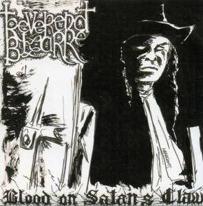 Cover - Reverend Bizarre: Blood On Satan's Claw / Death In Spring