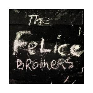 Cover - Felice Brothers, The: Felice Brothers, The