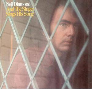 Neil Diamond: And The Singer Sings His Song - Cover