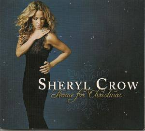 Cover - Sheryl Crow: Home For Christmas
