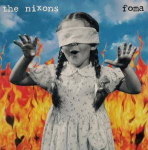 Cover - Nixons, The: Foma