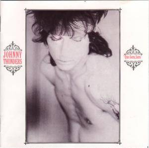 Johnny Thunders: Que Sera, Sera - Cover