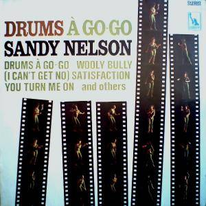Cover - Sandy Nelson: Drums A Go-Go