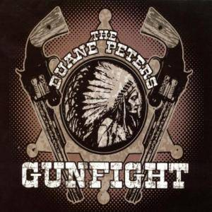 Duane Peters Gunfight: Duane Peters Gunfight, The - Cover