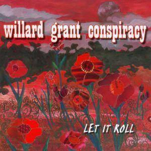 Cover - Willard Grant Conspiracy: Let It Roll