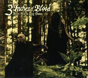 3 Inches Of Blood: Here Waits Thy Doom (CD) - Bild 1