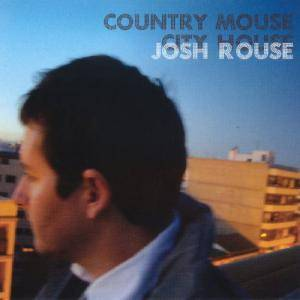 Cover - Josh Rouse: Country Mouse City House