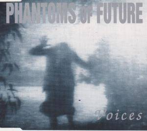 Cover - Phantoms Of Future: Voices