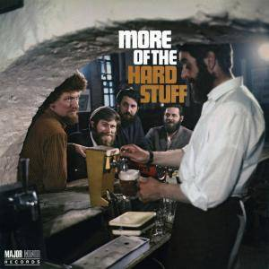 Cover - Dubliners, The: More Of The Hard Stuff