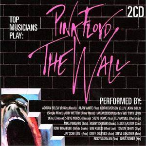 Cover - Steve Morse, Billy Sherwood: Top Musicians Play Pink Floyd The Wall