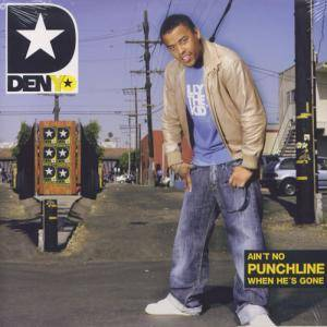 Cover - Denyo: Ain't No Punchline When He's Gone