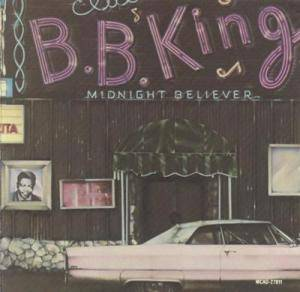 B.B. King: Midnight Believer - Cover