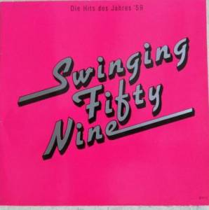 Swinging Fifty Nine - Die Hits Des Jahres '59 - Cover