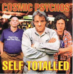 Cover - Cosmic Psychos: Self Totalled