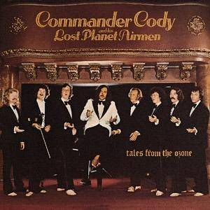Cover - Commander Cody & His Lost Planet Airmen: Tales From The Ozone