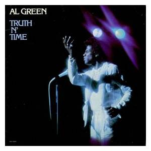 Al Green: Truth N' Time - Cover