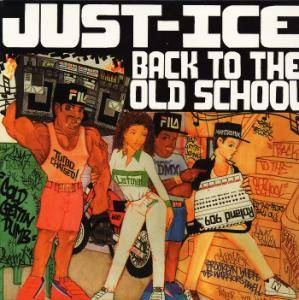Cover - Just-Ice: Back To The Old School
