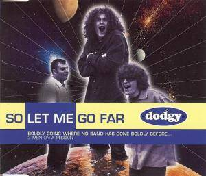 Cover - Dodgy: So Let Me Go Far