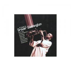 Cover - Everette Harp: Tribute To Grover Washington, A