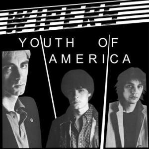 Wipers: Youth Of America - Cover