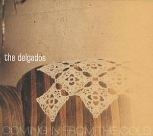 Cover - Delgados, The: Coming In From The Cold