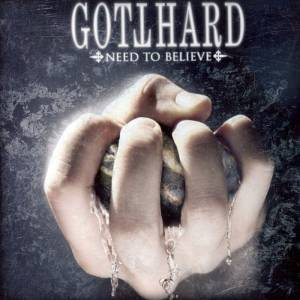 Cover - Gotthard: Need To Believe