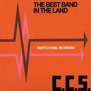 Cover - CCS: Best Band In The Land, The