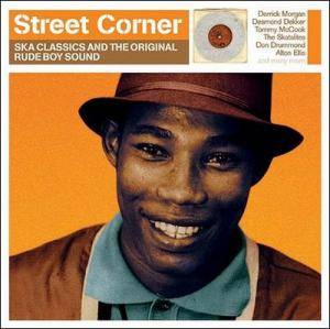 Cover - Baba Brooks Band, The: Street Corner: Ska Classics And The Original Rude Boy Sound