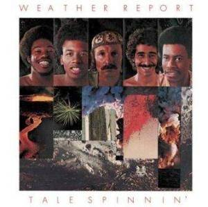 Weather Report: Tale Spinnin' - Cover