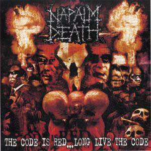 Napalm Death: Code Is Red... Long Live The Code, The - Cover
