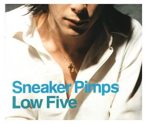 Sneaker Pimps: Low Five - Cover