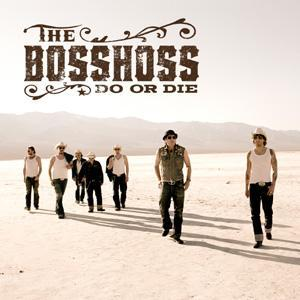 BossHoss, The: Do Or Die - Cover