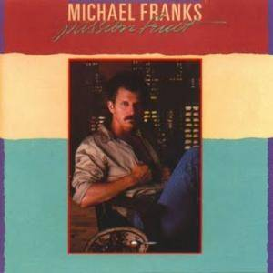 Cover - Michael Franks: Passion Fruit