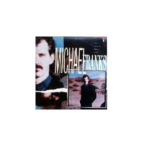 Cover - Michael Franks: Camera Never Lies, The