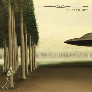 Cover - Chevelle: Sci-Fi Crimes