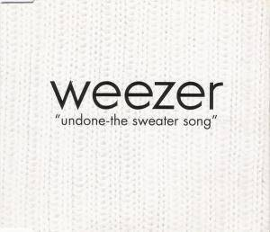 Weezer: Undone - The Sweater Song - Cover