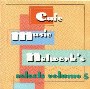Cover - Taja Sevelle: Cafe Music Network - Selects: 1998 Vol. 5