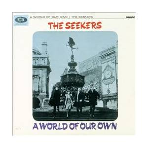 Cover - Seekers, The: World Of Our Own, A