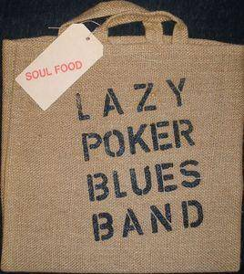 Lazy Poker Blues Band: Soul Food - Cover