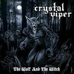 Cover - Crystal Viper: Wolf And The Witch, The