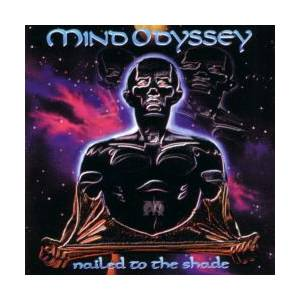 Cover - Mind Odyssey: Nailed To The Shade