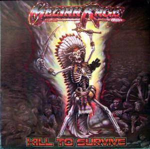 Meliah Rage: Kill To Survive - Cover