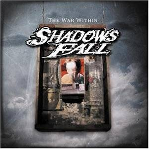 Cover - Shadows Fall: War Within, The