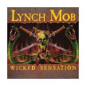 Lynch Mob: Wicked Sensation - Cover
