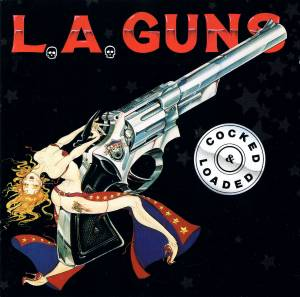 L.A. Guns: Cocked And Loaded - Cover